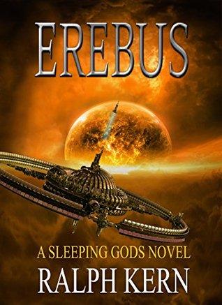 Erebus (Sleeping Gods #2) - Ralph Kern