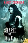 Shared for Love (Kagan Wolves, #2)