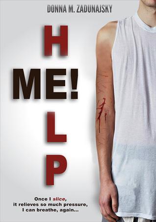HELP ME! by Donna M. Zadunajsky