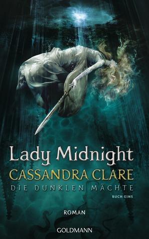Lady Midnight (Die dunklen Mächte #1)