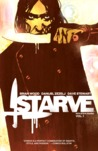 Starve, Volume 1