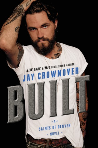 Novel of the Week: Built by Jay Crownover
