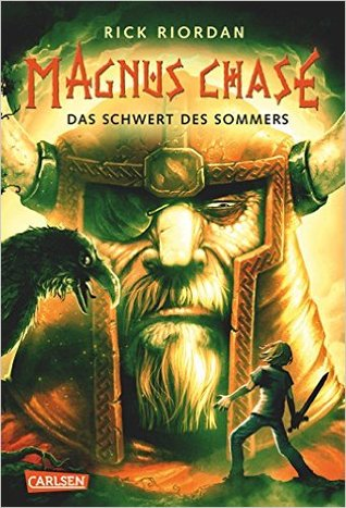 Das Schwert des Sommers (Magnus Chase and the Gods of Asgard, #1)