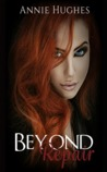 Beyond Repair (Broken Girl Book 1)