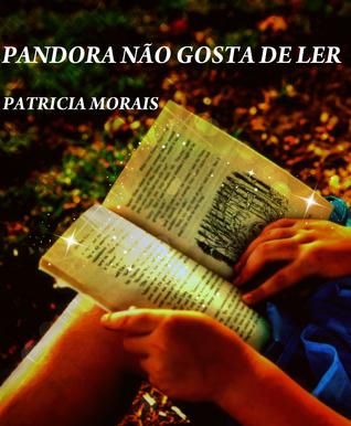 Pandora Não Gosta de Ler