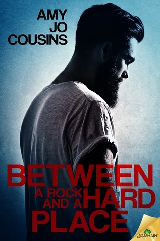 Between a Rock and a Hard Place (Bend or Break, #6-7)