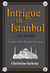 Intrigue in Istanbul - An Agnes Kelly Mystery Adventure