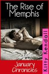 The Rise of Memphis - January Chronicles (Rebel and a Saint Book 1)