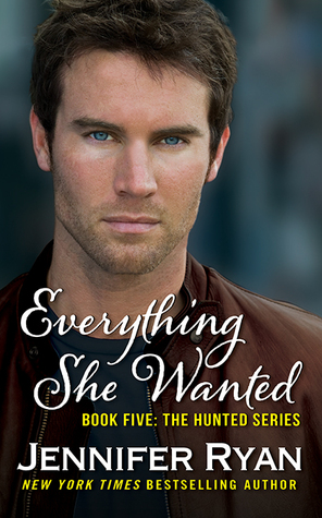 #Review: Everything She Wanted (Hunted #5) by @JenRyan_author #Giveaway
