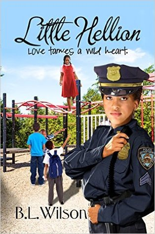 Little Hellion, Love Tames a Wild Heart by B.L. Wilson