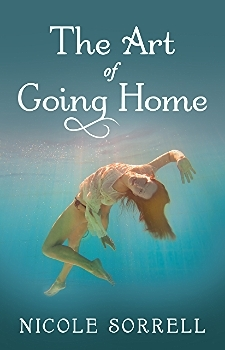 The Art of Going Home (The Art of Living) by Nicole Sorrell