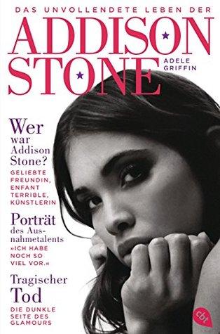 Das unvollendete Leben der Addison Stone