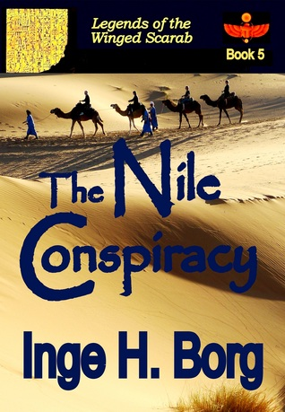 The Nile Conspiracy (Legends of the Winged Scarab, #5)