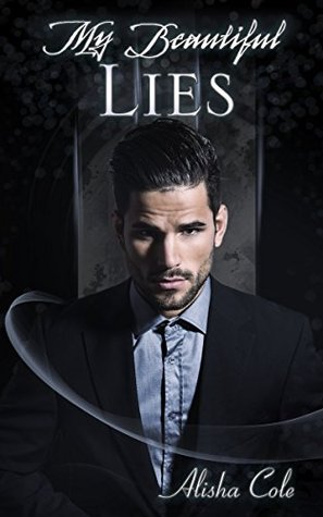 My Beautiful Lies (Beautiful Nothing Series Book 2) by Alisa Cole