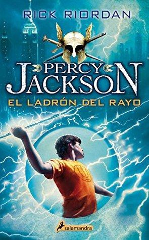 Ladron del rayo/ The Lightning Thief (Percy Jackson Y Los Dioses Del Olimpo)