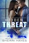 Hidden Threat (Hidden Threat #1)