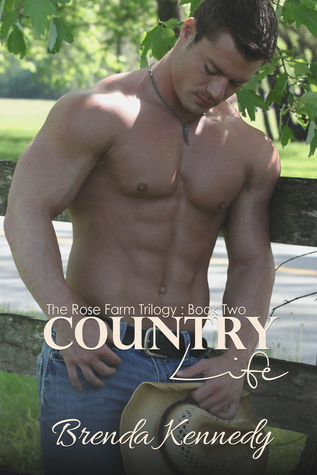 Country Life (Rose Farm Trilogy, Book 2)