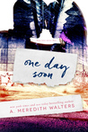 One Day Soon (One Day Soon, #1)