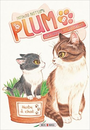 Plum - un amour de chat vol. 8 (Plum, un amour de chat, #8)