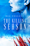 The Killing Season (Fear University, 2)