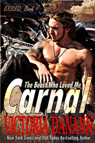 Carnal: The Beast Who Loved Me (Exiled, #1)