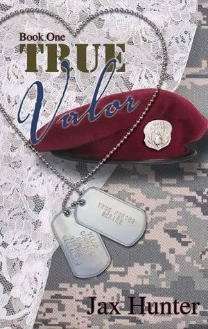True Valor (True Heroes Military Romance #1)