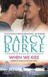 When We Kiss (Ribbon Ridge, #5)