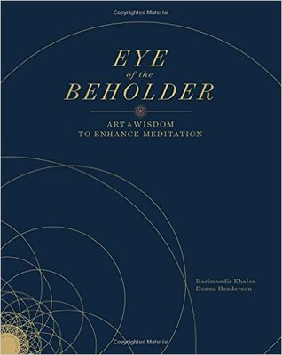 Book review | Eye of the Beholder by Harimandir Khalsa and Donna Henderson | 4 stars