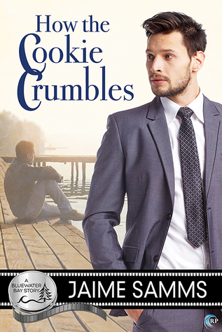 How the Cookie Crumbles (Bluewater Bay, #12)