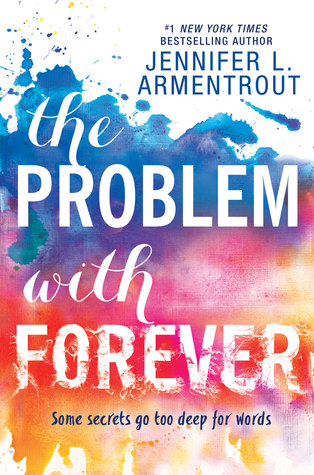 3 Reasons to Read… The Problem with Forever by Jennifer L. Armentrout