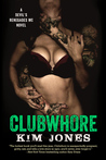 Clubwhore (Devil's Renegade MC, #1)