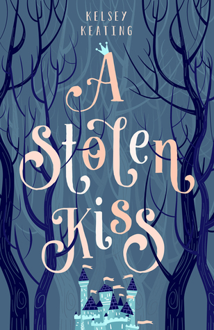 A Stolen Kiss (Stolen Royals #1)