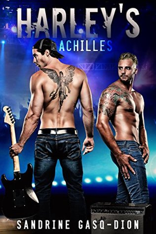 Recent Release Review: Harley's Achilles by Sandrine Gasq-Dion