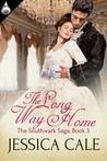 The Long Way Home (The Southwark Saga, #3)