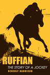 Ruffian: The Story of a Jockey