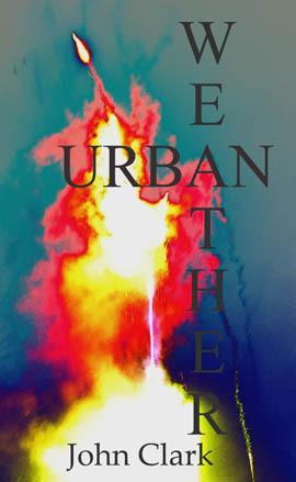 Urban Weather by John   Clark