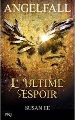 L'Ultime Espoir (Angelfall, #3)
