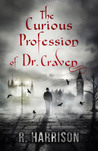 The Curious Profession of Dr. Craven