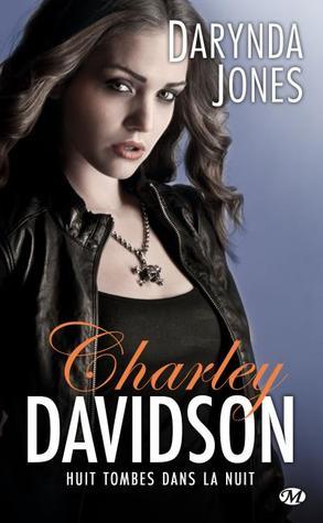 Huit tombes dans la nuit (Charley Davidson, #8)