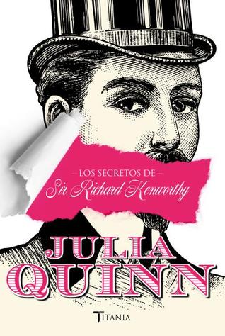Los secretos de Sir Richard Kenworthy (Smythe-Smith Quartet, #4)