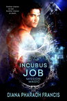 The Incubus Job (Mission: Magic   #1)