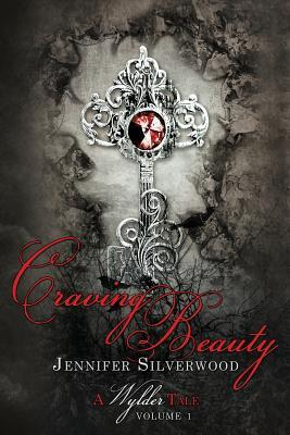 Craving Beauty by Jennifer Silverwood