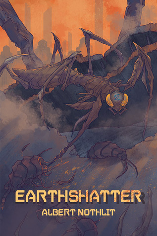 Release Day Review:  Earthshatter (Haven Prime #1) by Albert Nothlit