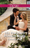 His Pregnant Princess Bride