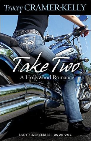 Take Two by Tracey Cramer-Kelly