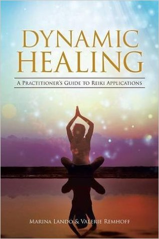 Dynamic Healing by Marina Lando
