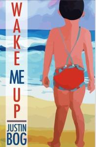 Wake Me Up by Justin Bog