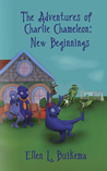 The Adventures of Charlie Chameleon (New Beginnnings, #1)