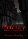 Butchery: A Mystery of Tudor London