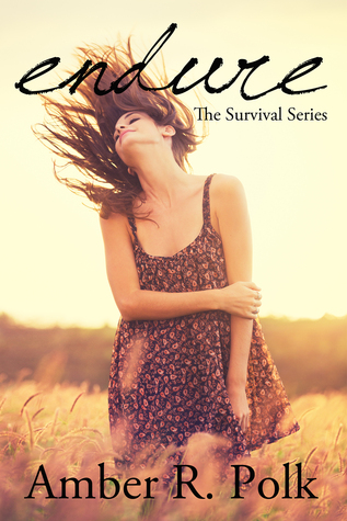 Endure (The Survival Series, #2)